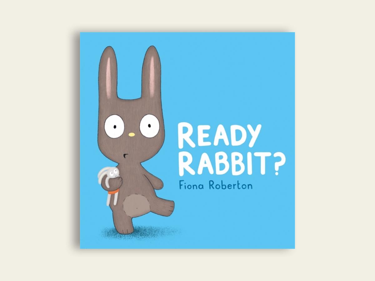 Ready Rabbit, Fiona Robertson