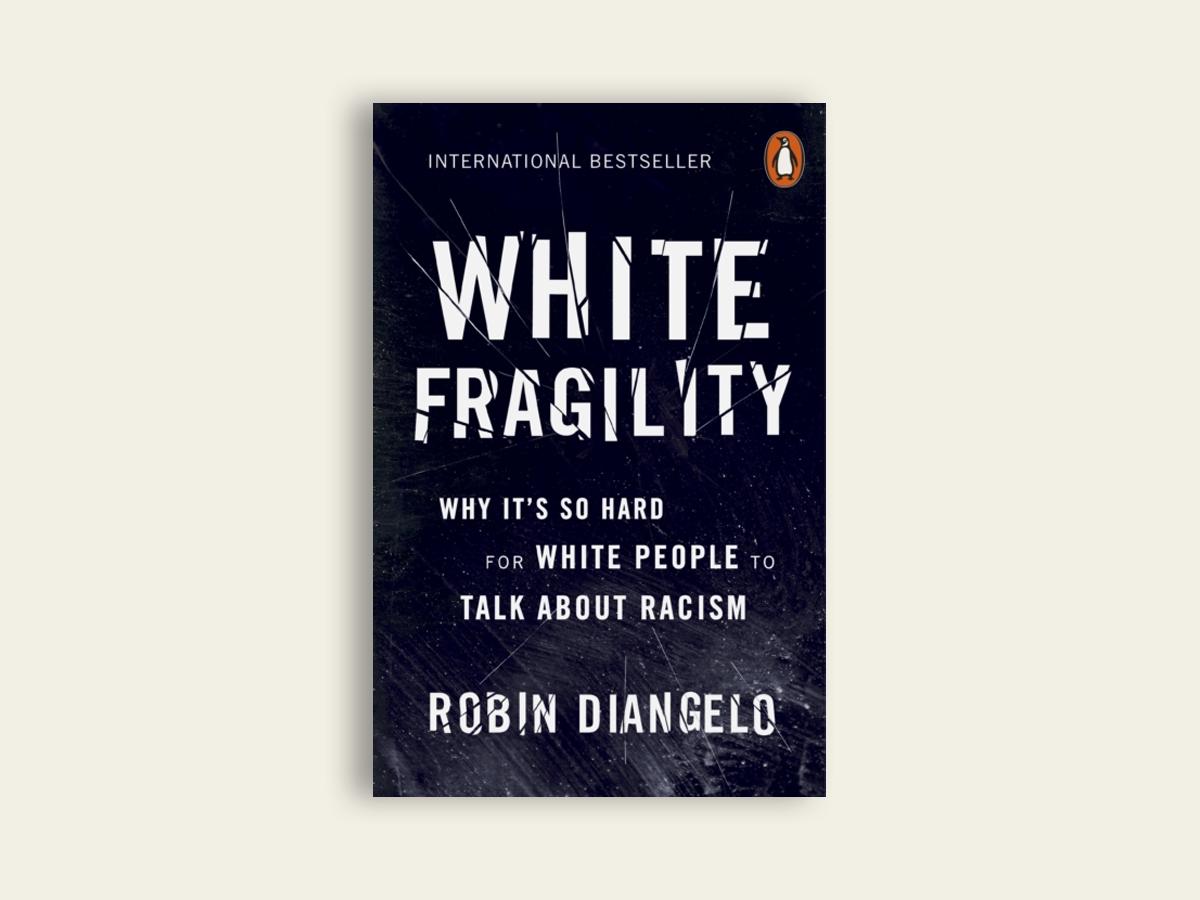 White Fragility, Robin DiAngelo