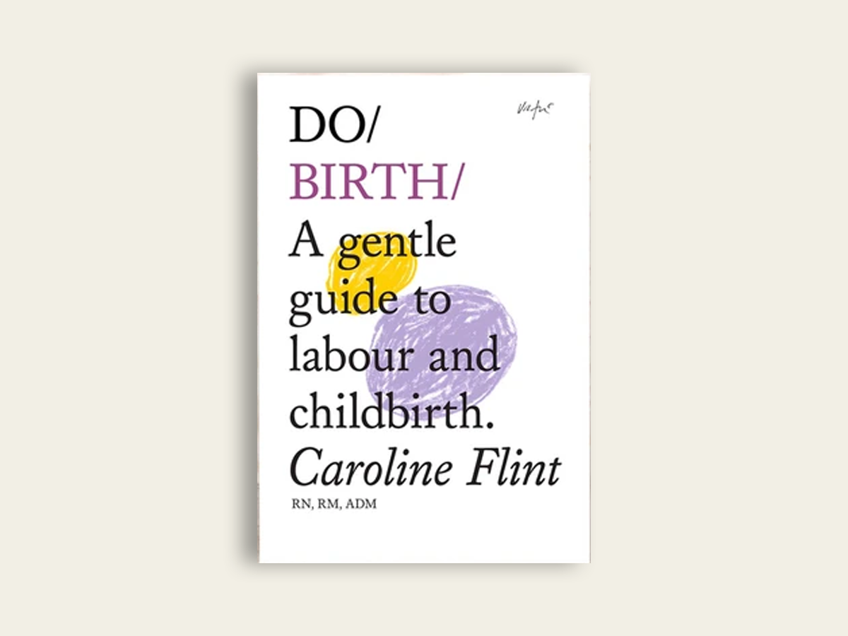 Do Birth, Caroline Flint