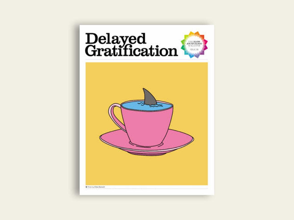 Delayed Gratification #36