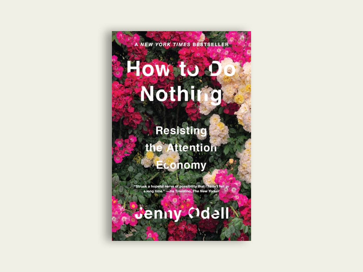 How To Do Nothing, Jenny Odell