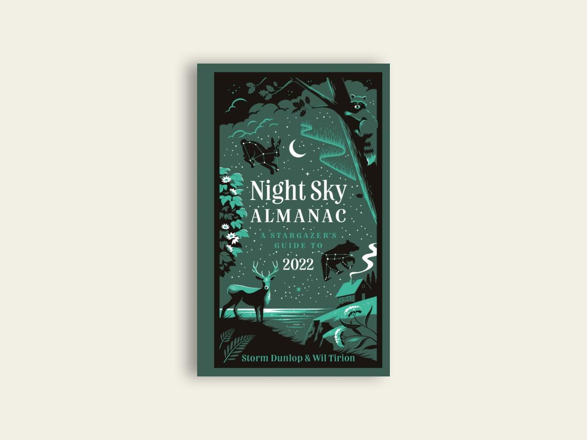 Night Sky Almanac 2022 : A Stargazer's Guide