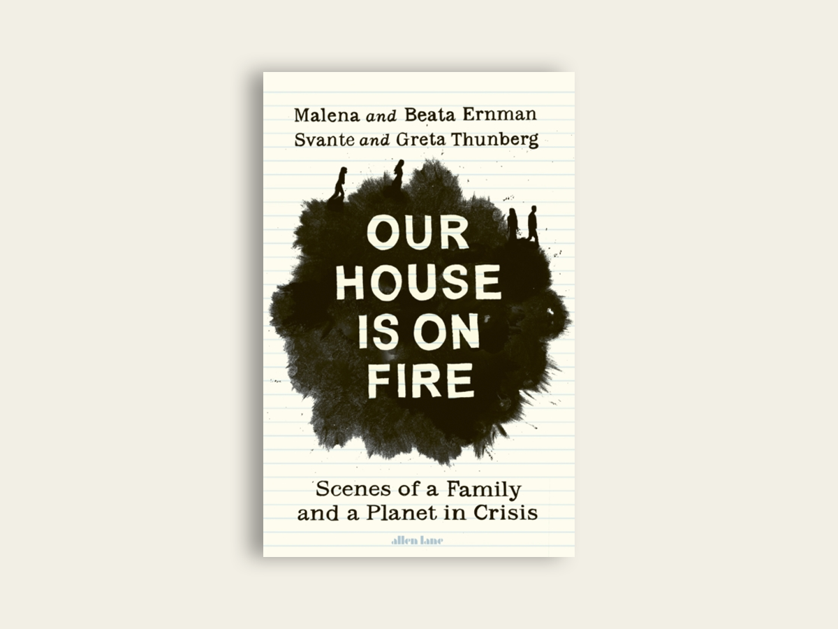 Our House is On Fire, Ernman Thunberg