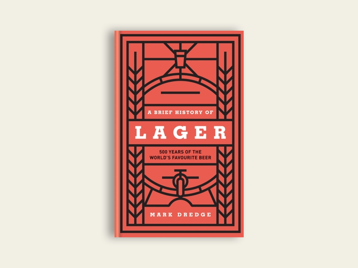 A Brief History of Lager by Mark Dredge