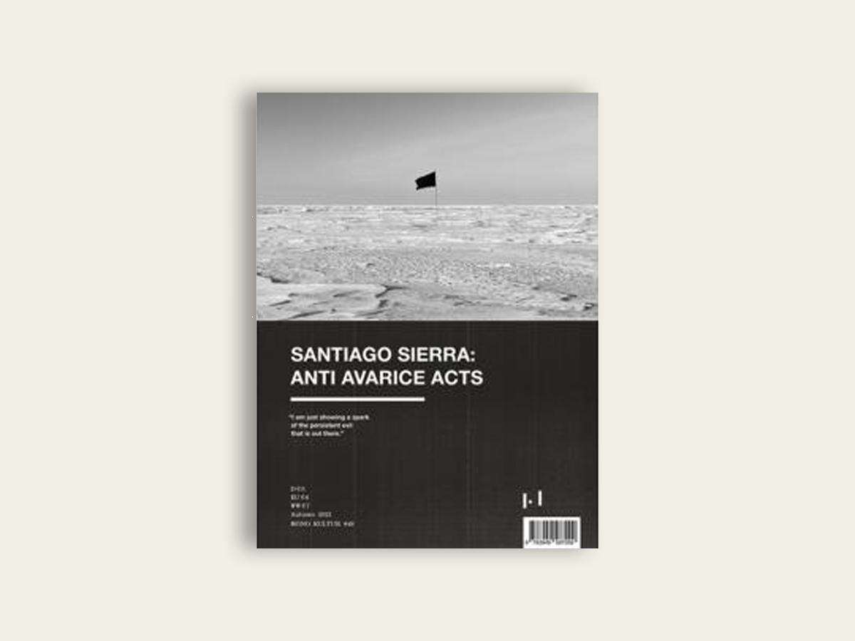 Mono.Kultur #49 Summer 2021 Santiago Sierra