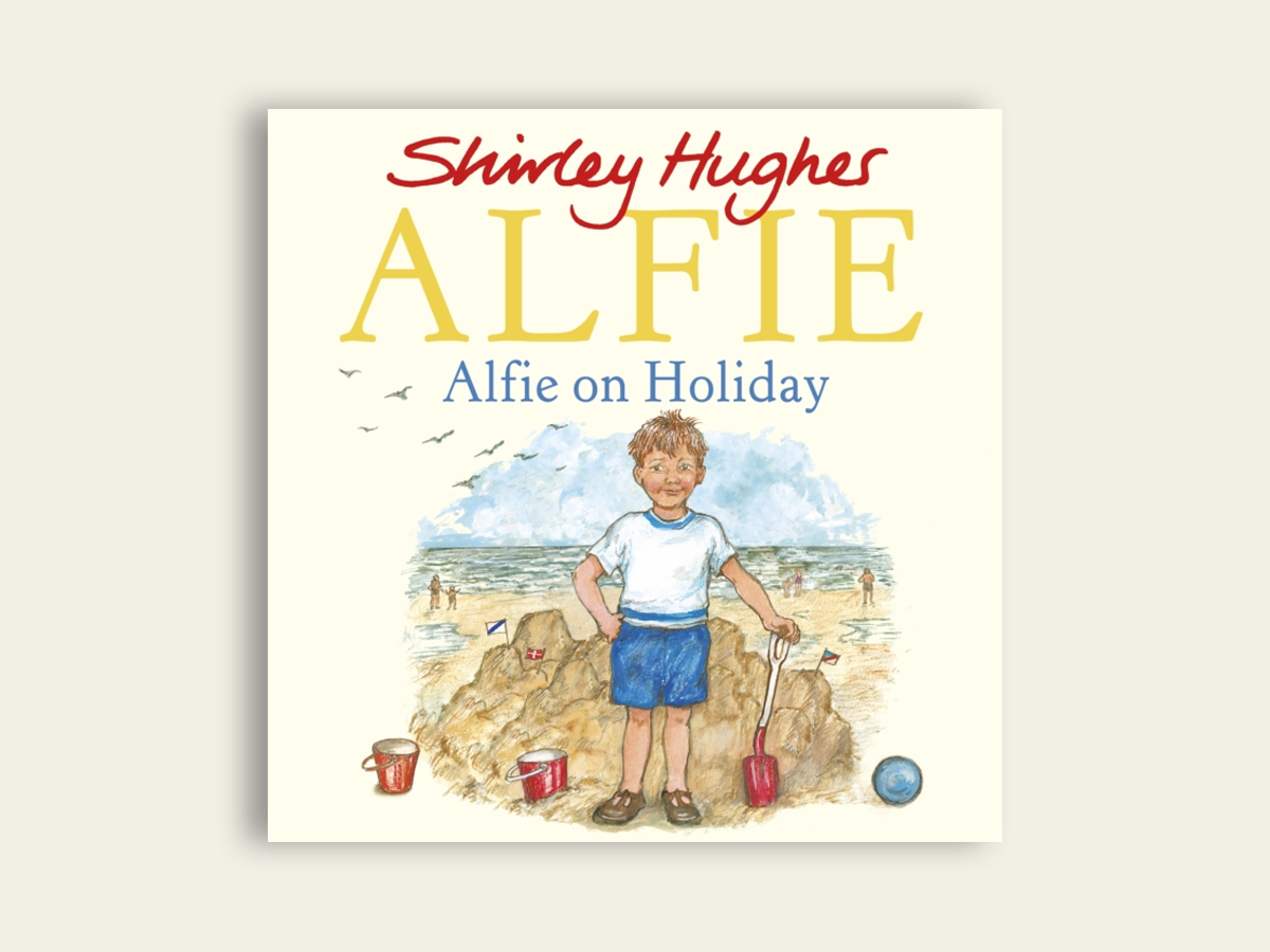 Alfie on Holiday, Shirley Hughes