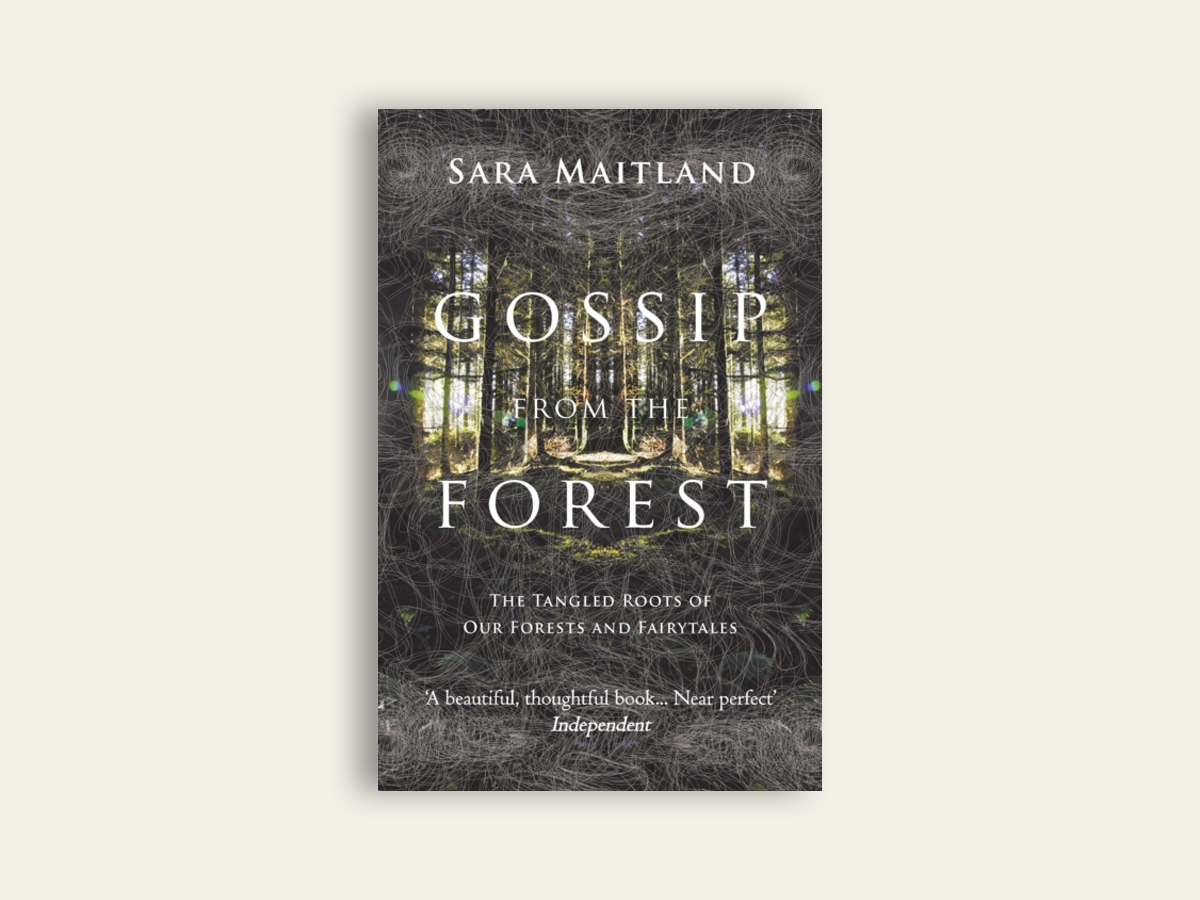 Gossip From The Forest, Sara Maitland