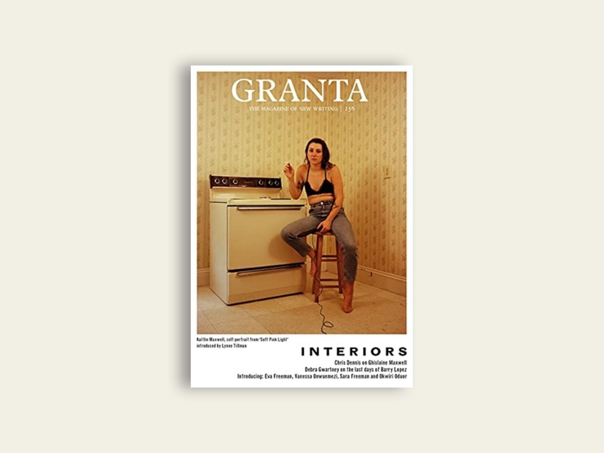 Granta #156: Interiors