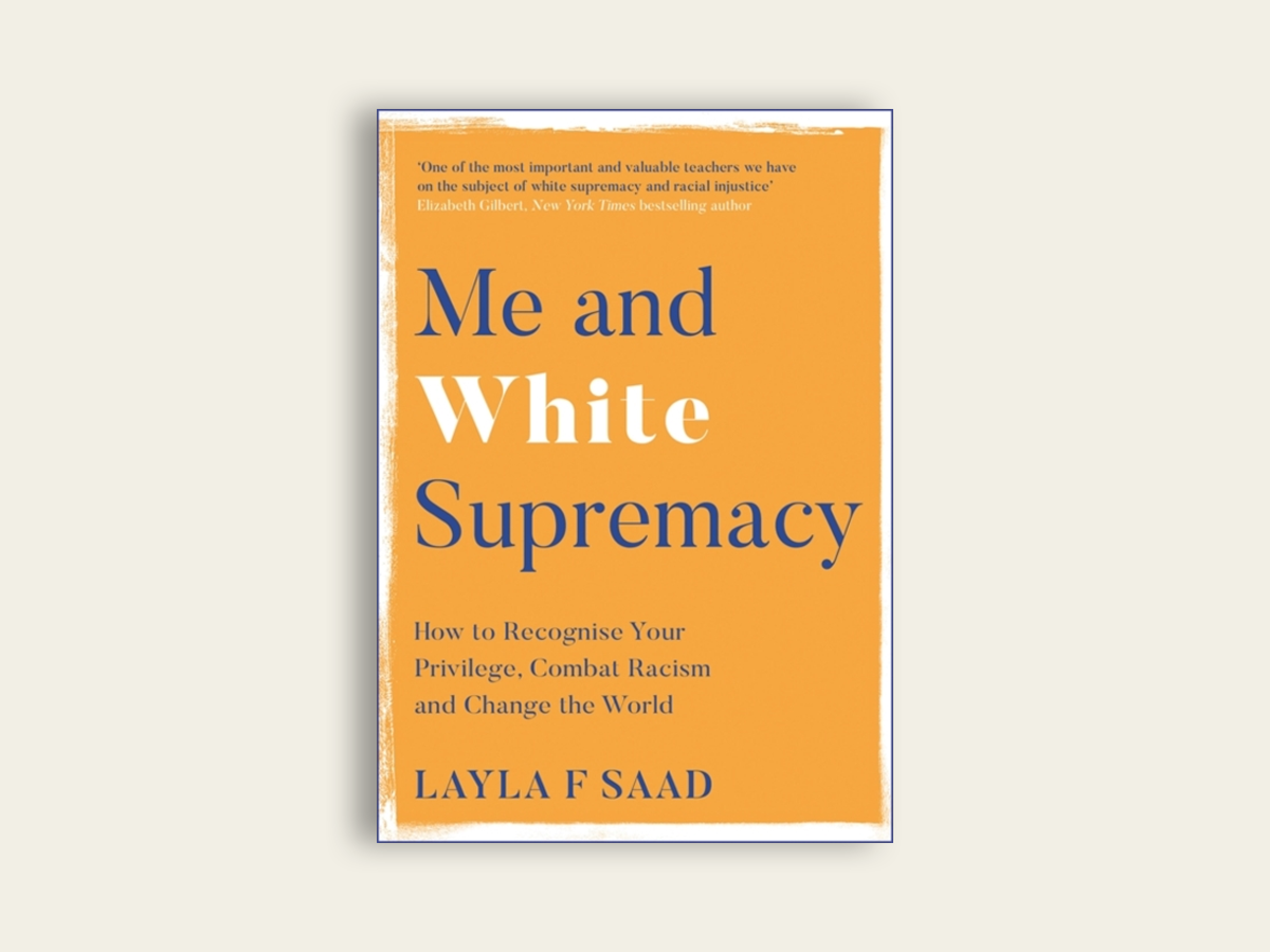 Me and White Supremacy, Layla Saad