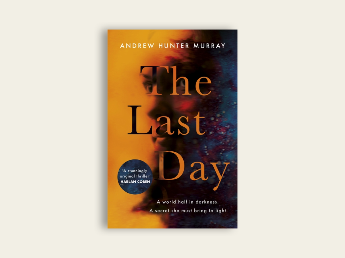 The Last Day by Andrew Hunter Murray