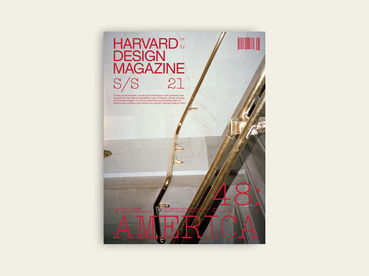 Harvard Design Magazine #48: America