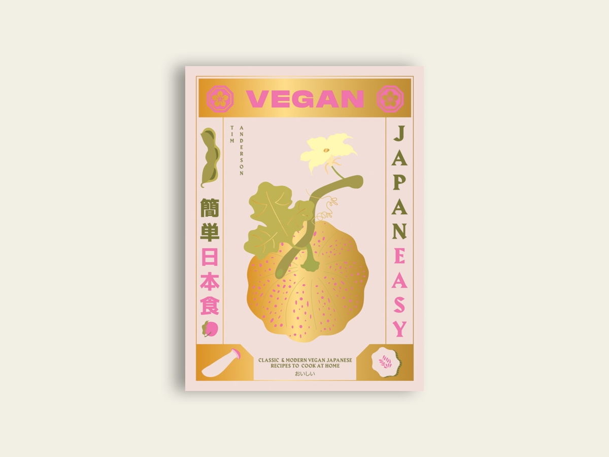 Vegan JapanEasy : Classic & Modern Vegan Japanese Recipes to Cook at Home by Tim Anderson