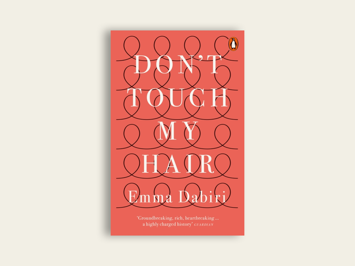 Don't Touch My Hair, Emma Dabiri