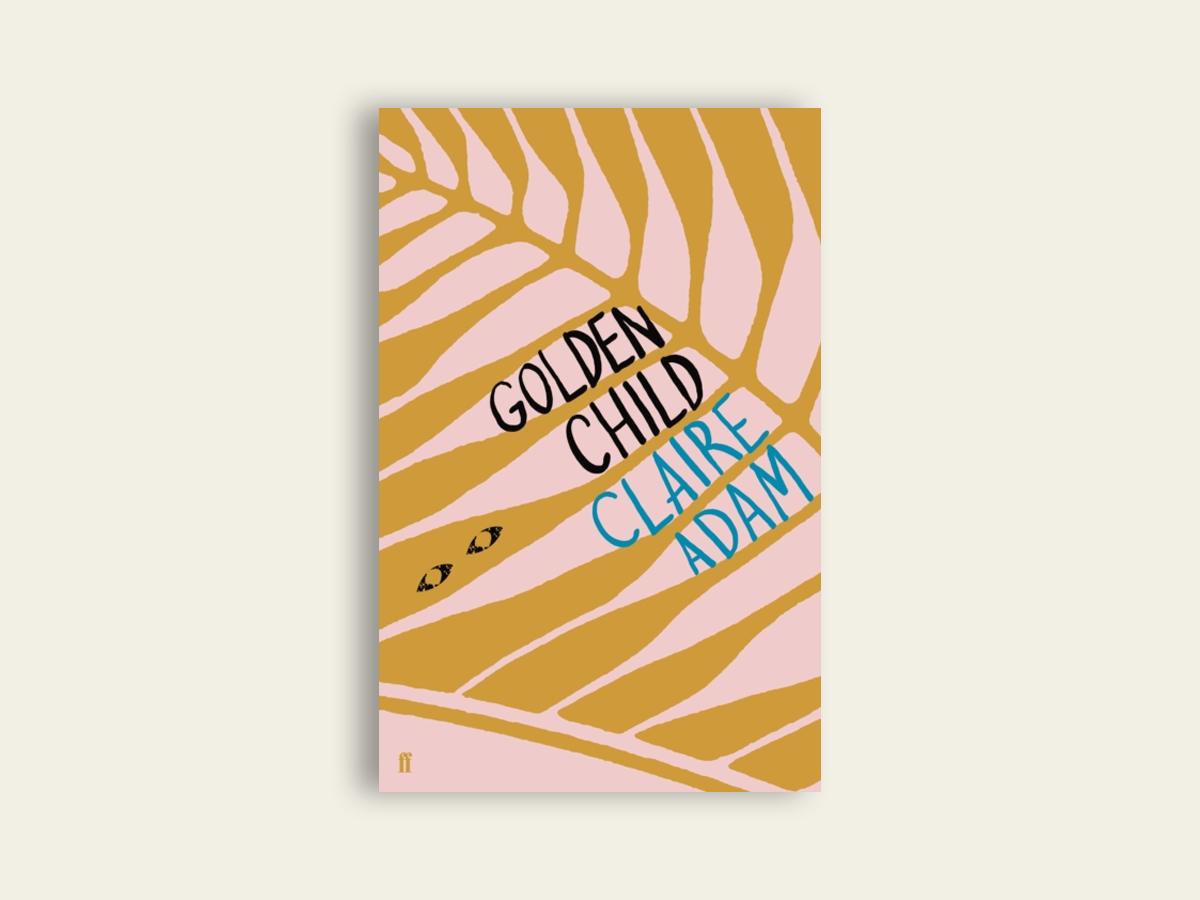 Golden Child, Claire Adam