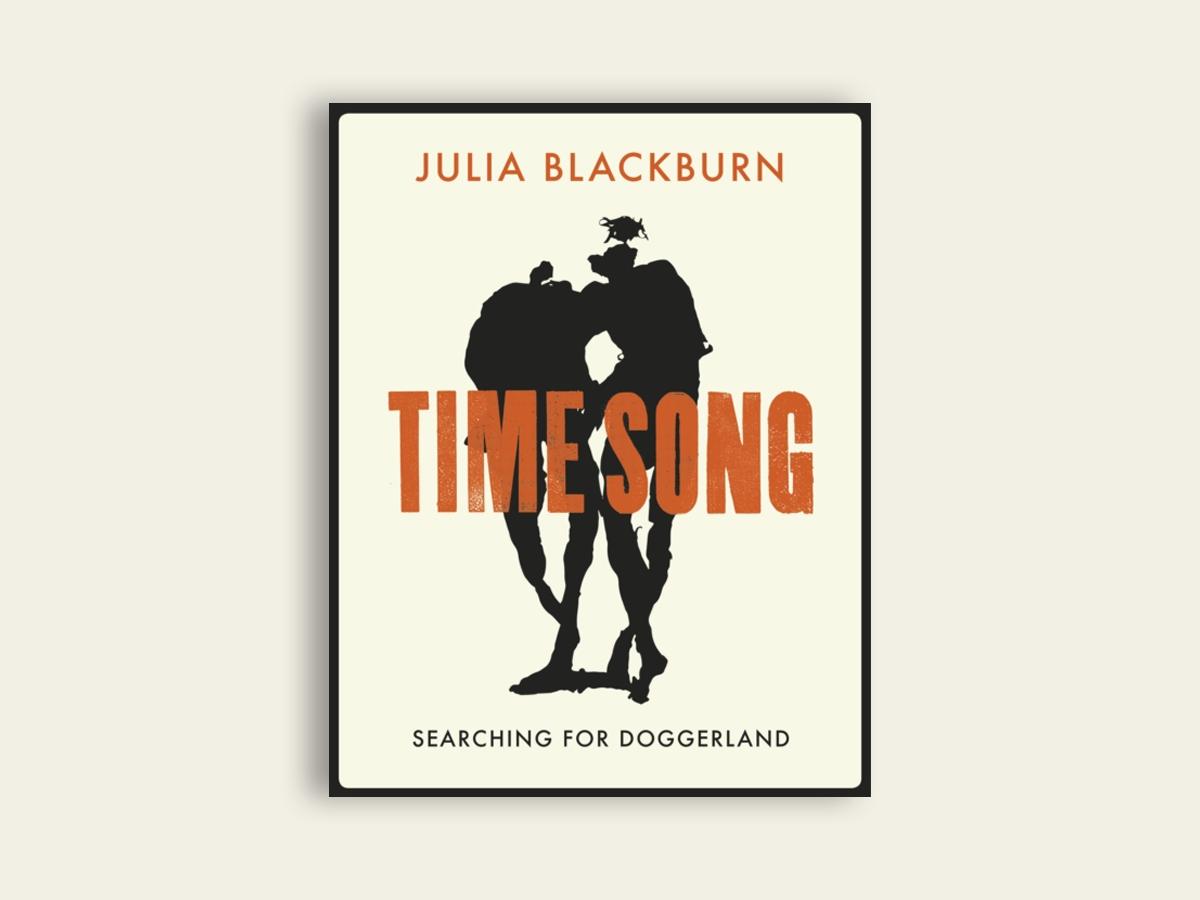 Time Song: Searching for Doggerland, Julia Blackburn