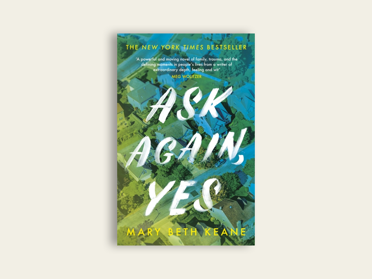 Ask Again Yes, Mary Beth Keane