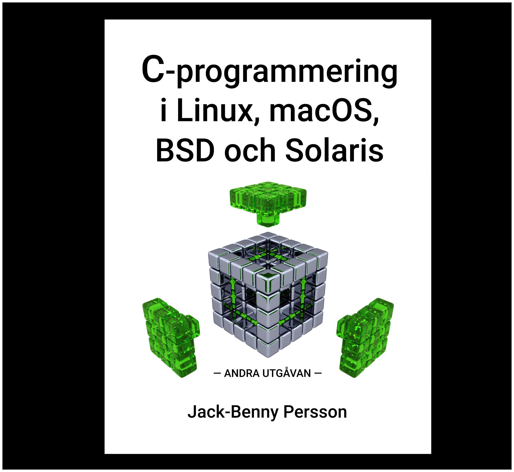 C-programmering i Linux, macOS, BSD och Solaris (bok)