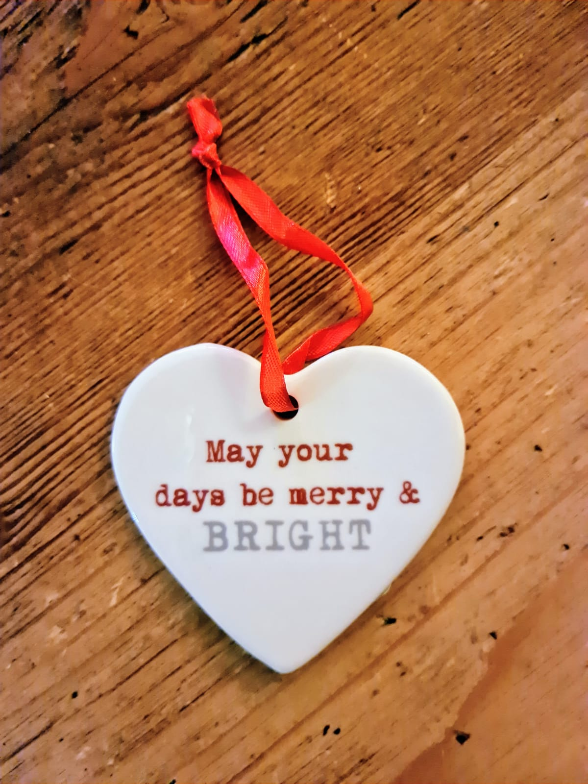 MAY YOUR DAYS BE MERRY & BRIGHT CERAMIC CHRISTMAS HEART