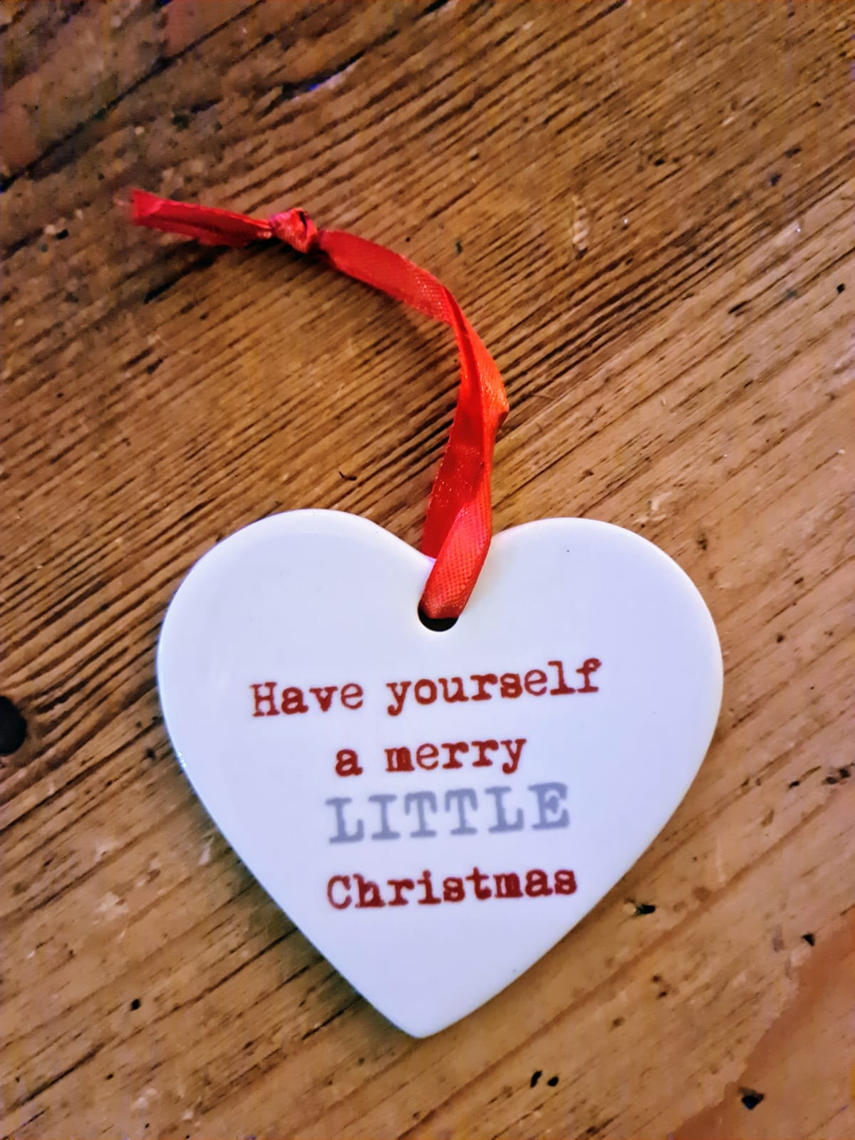 HAVE YOURSELF A MERRY LITTLE CHRISTMAS CERAMIC CHRISTMAS HEART