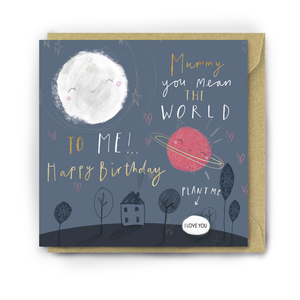 """MUMMY YOU MEAN THE WORLD TO ME"" BIRTHDAY CARD WITH A PLANTABLE MAGIC BEAN"