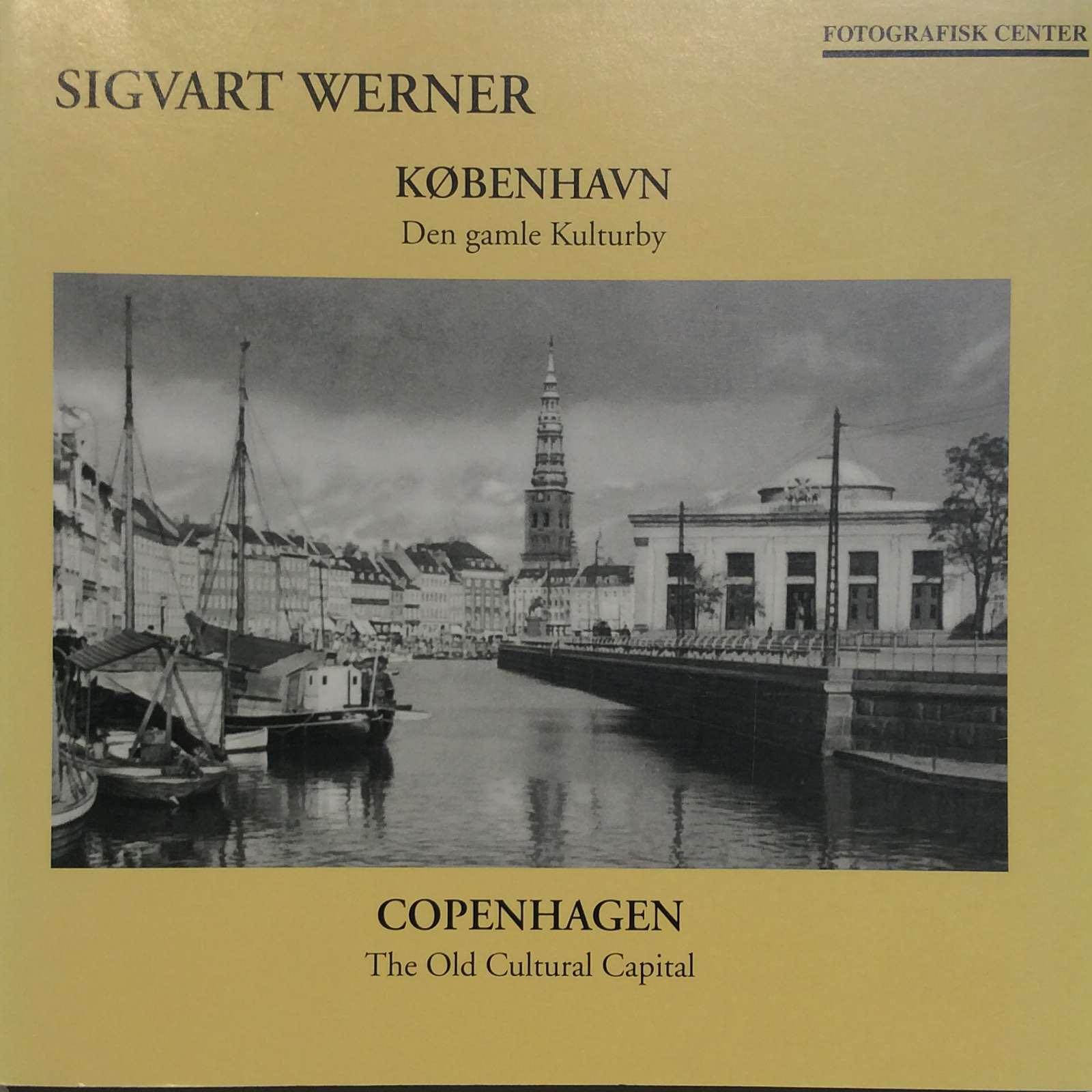 Werner, Sigwart. København - den gamle...