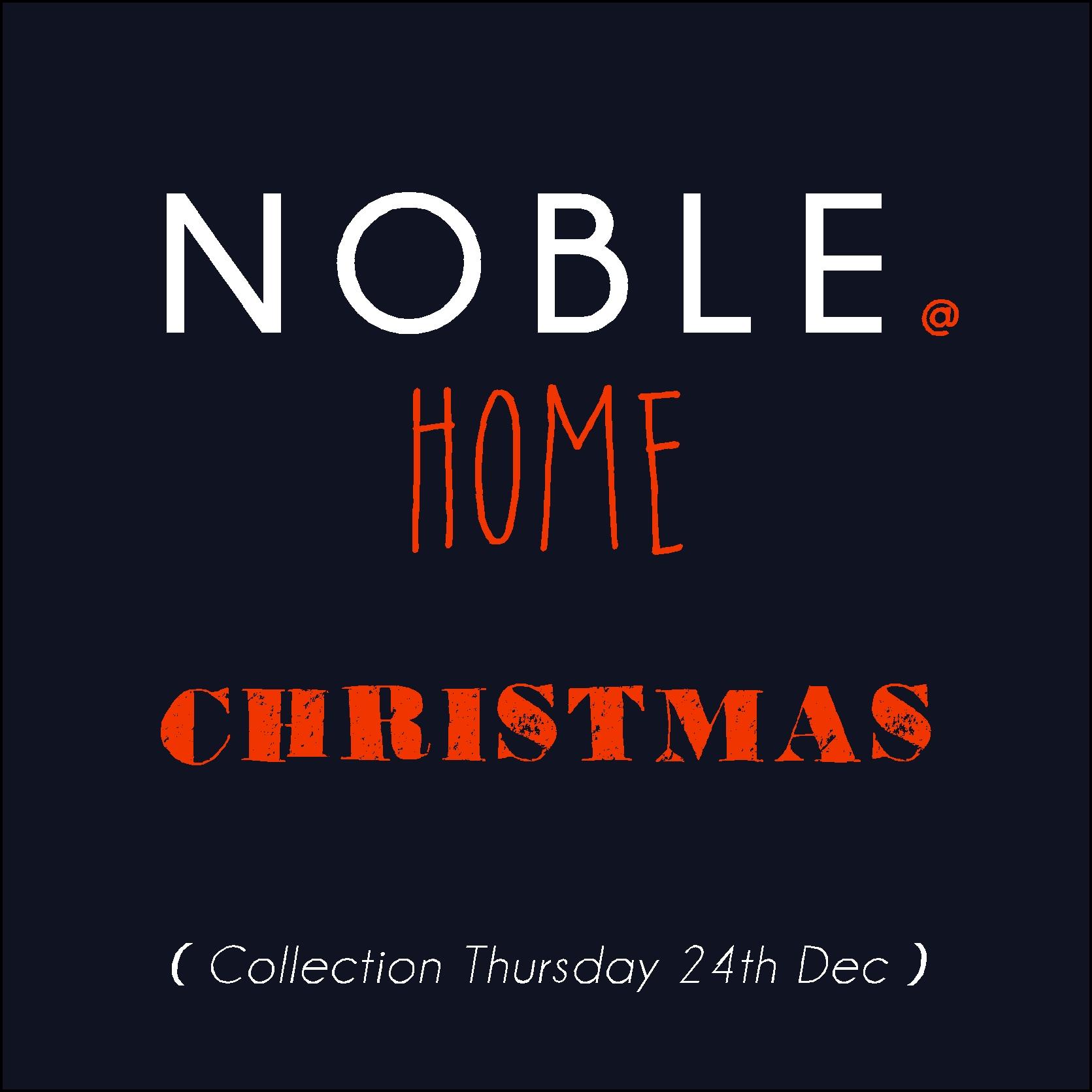 NOBLE@HOME CHRISTMAS MENU