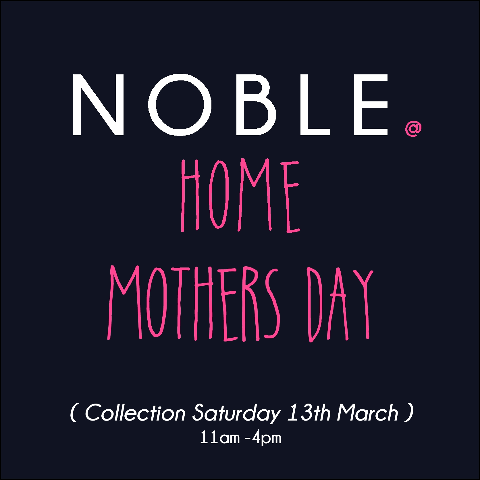 NOBLE@HOME MOTHERS DAY