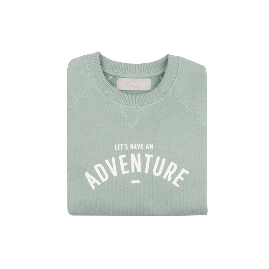 Bob & Blossom 'Lets Have An Adventure' Sweatshirt-Sage