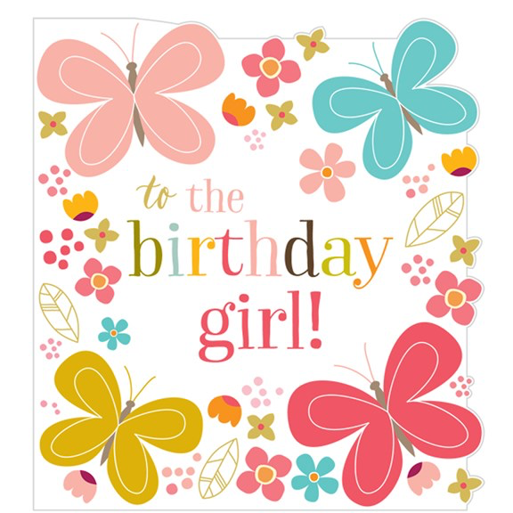 Think Of Me To The Birthday Girl Card