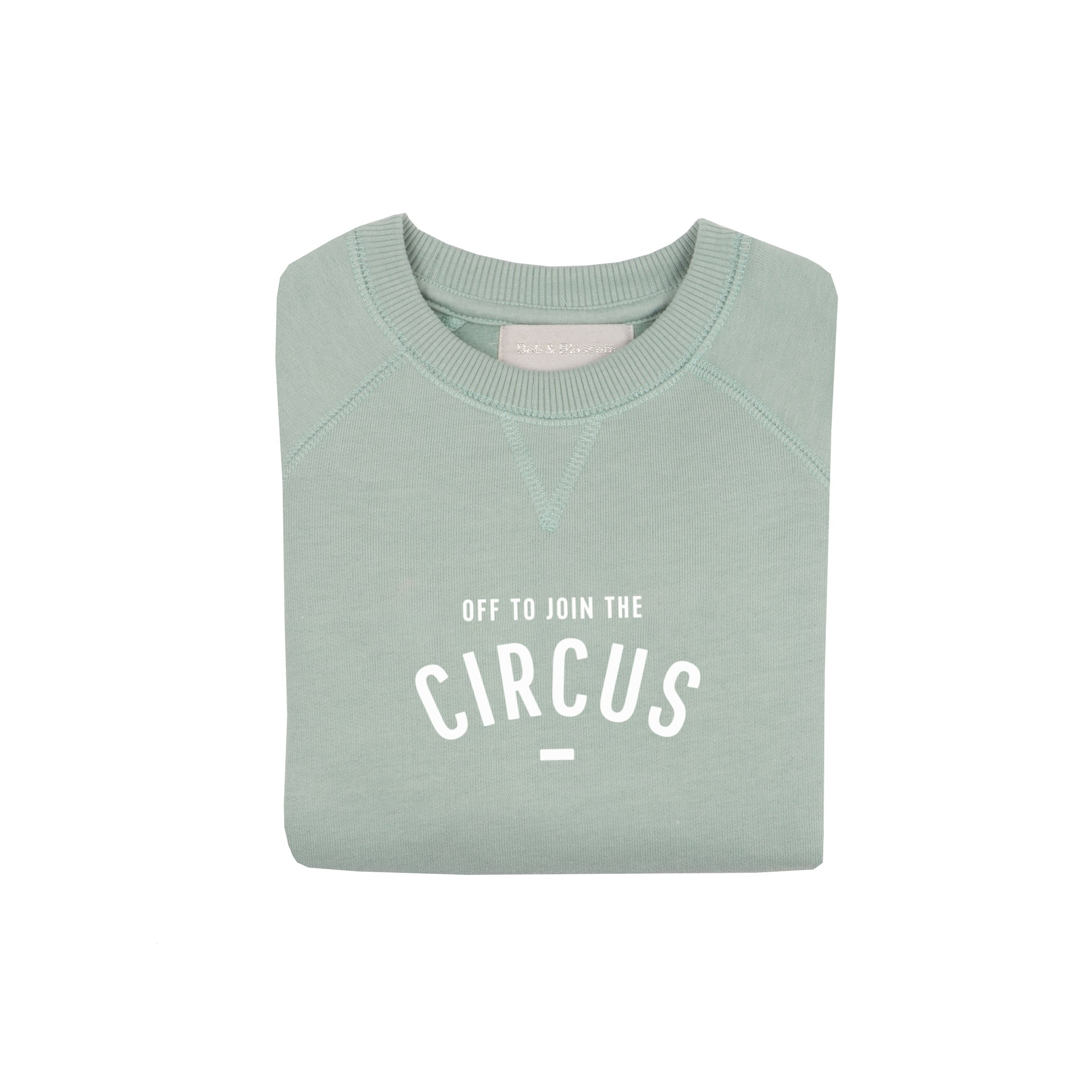 Bob & Blossom 'Off to join the Circus' Sweatshirt - Sage