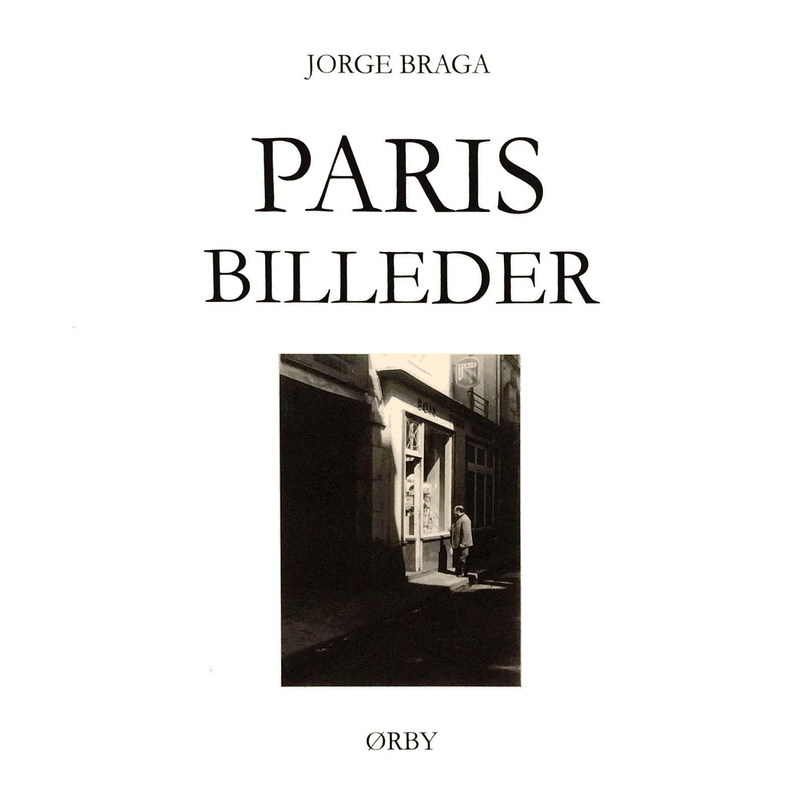 Braga, Jorge. Paris billeder