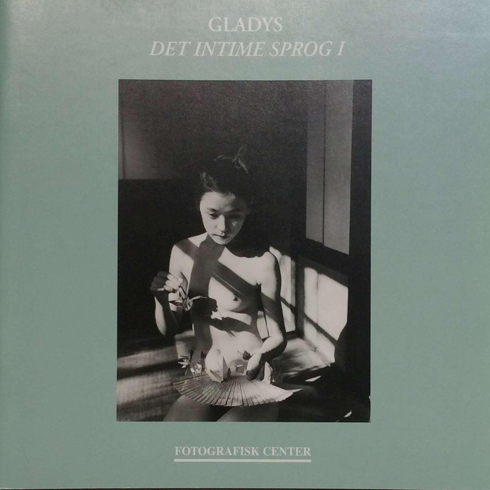 Schwander, Lars. Gladys - Det intime sprog I