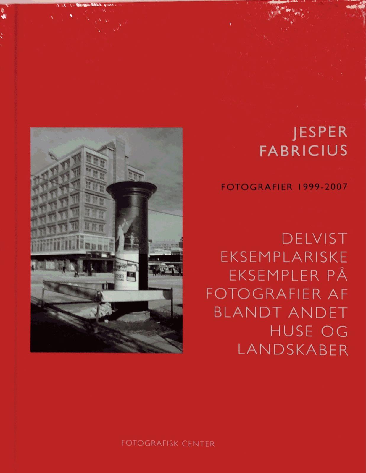 Fabricius, Jesper. Delvist eksemplariske....