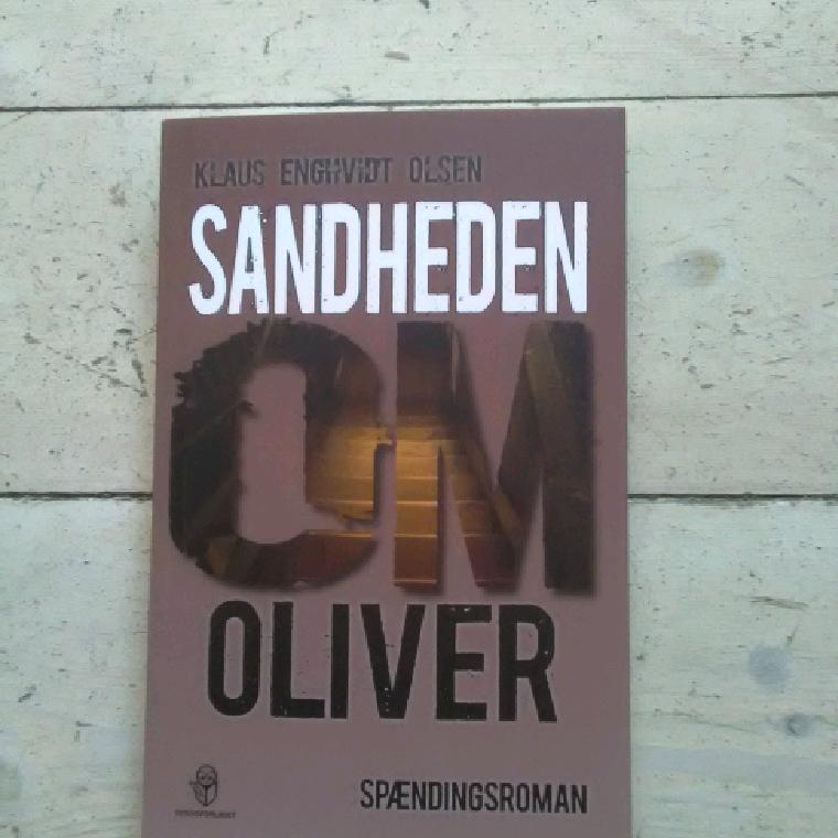 Sandheden om Oliver af Klaus Enghvidt Olsen
