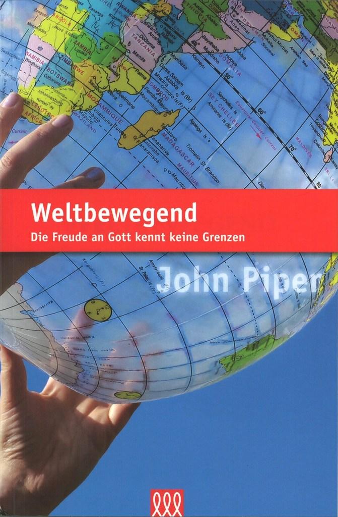 John Piper: Weltbewegend