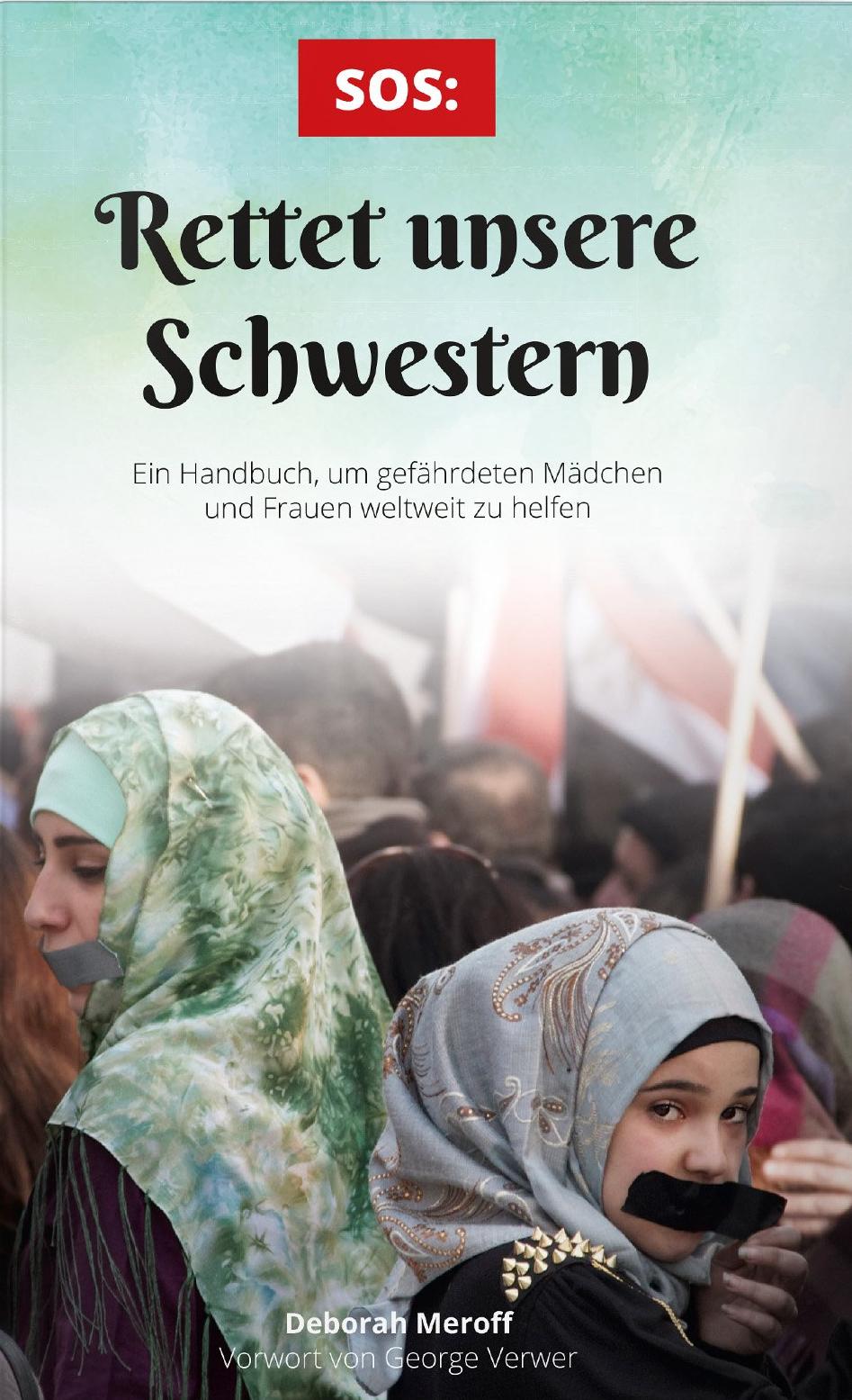 Deborah Meroff: SOS: Rettet unsere Schwestern