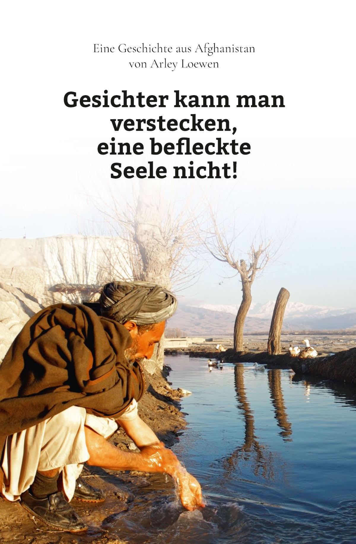 Arley Loewen: Gesichter kann man verstecken, eine befleckte Seele nicht!