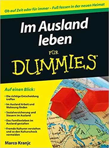 Marco Kranjc: Im Ausland leben für Dummies