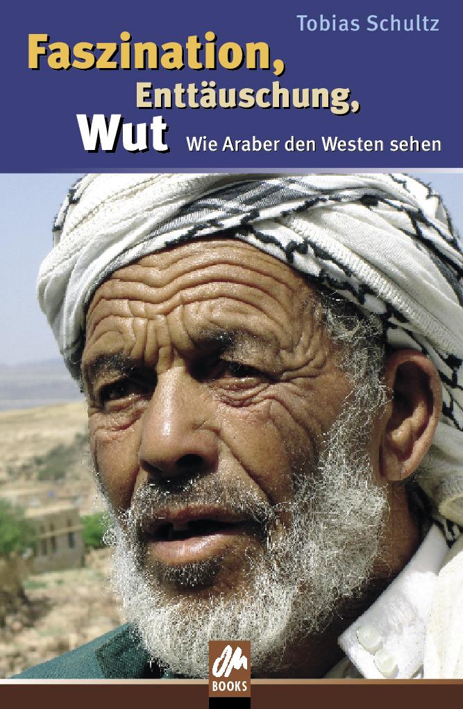 Tobias Schultz: Faszination, Enttäuschung, Wut