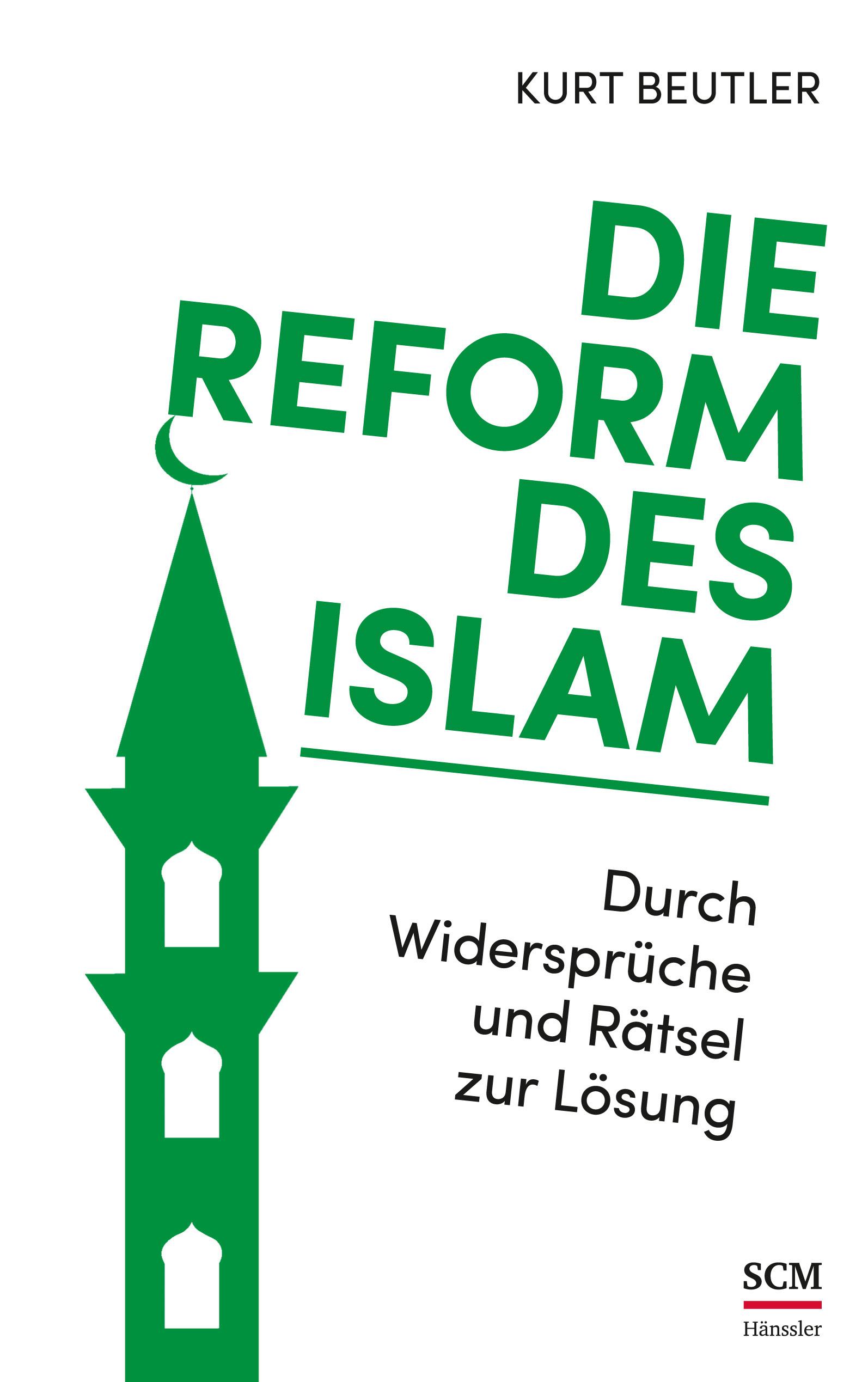 Die Reform des Islams