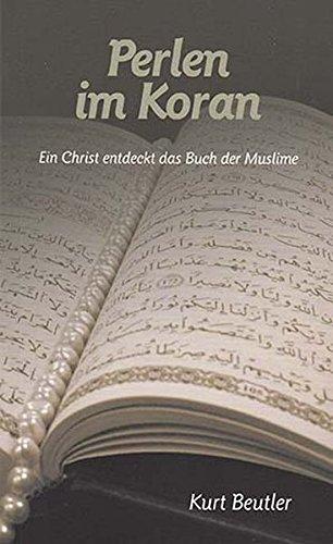 Kurt Beutler: Perlen im Koran