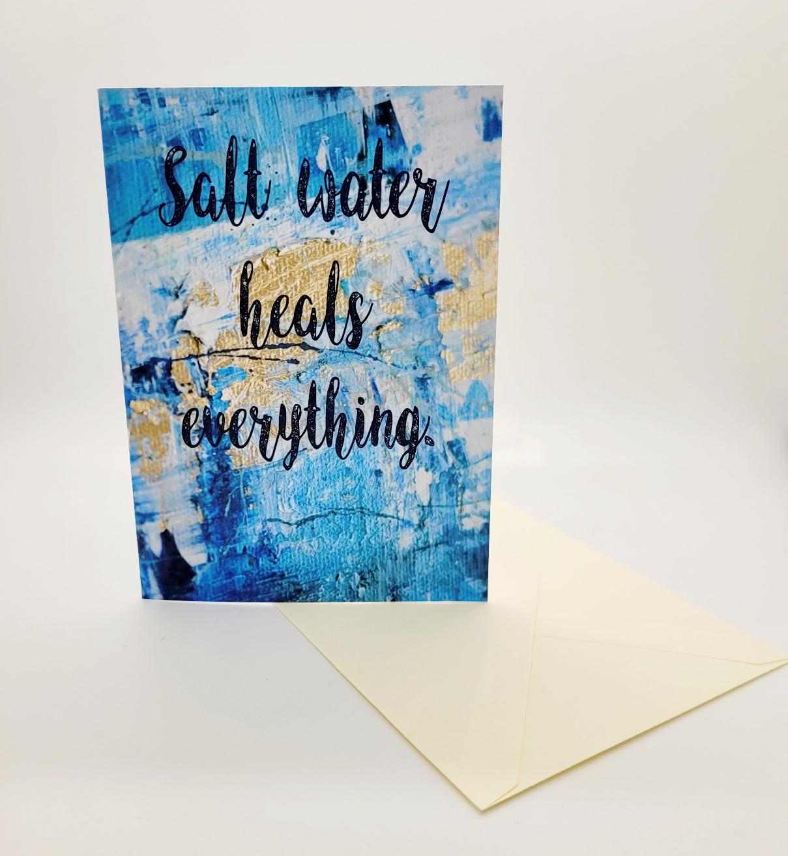Greetings card. Salt water heals
