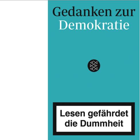 Lesen gefährdet die Dummheit X Gedanken zur Demokratie