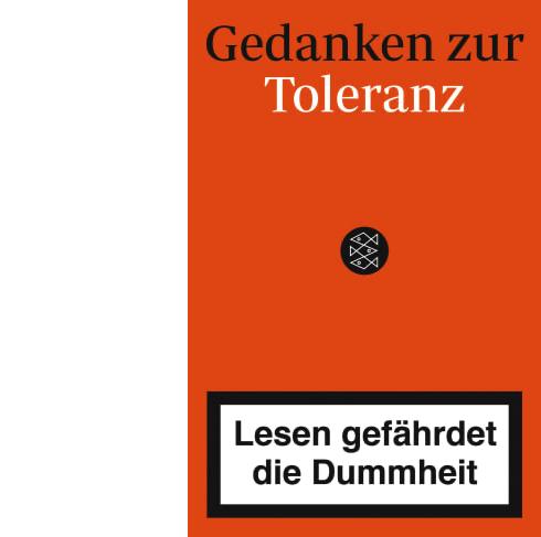 Lesen gefährdet die Dummheit X Gedanken zur Toleranz