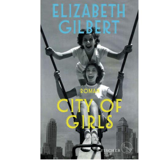 E. Gilbert X City of Girls