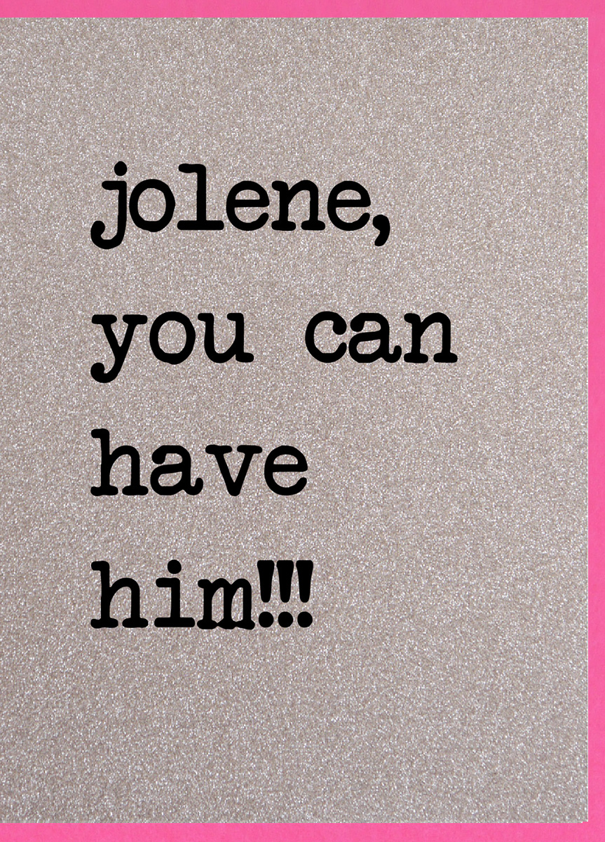 Jolene Have Him