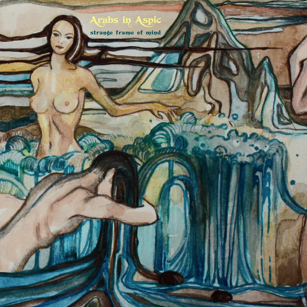 Arabs In Aspic - Strange Frame Of Mind [LTD LP] (Yellow vinyl)