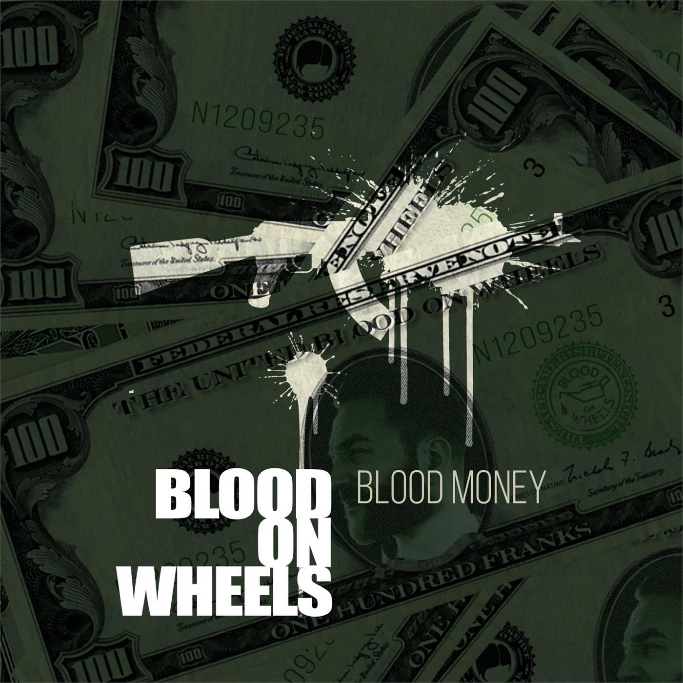 Blood On Wheels - Blood Money [LP]