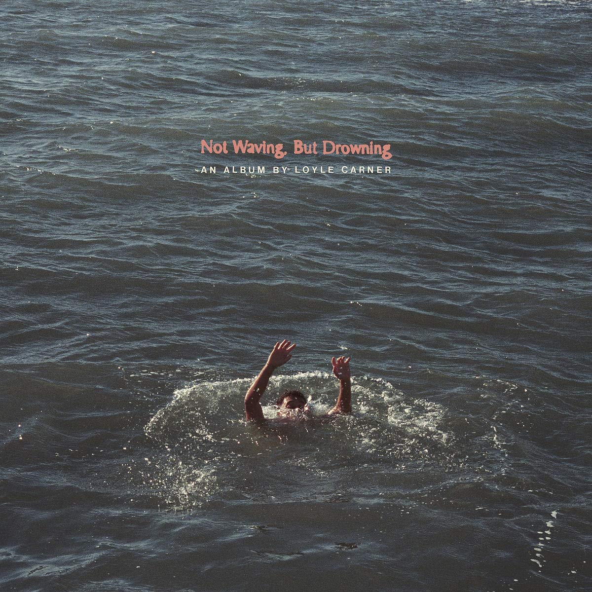 Loyle Carner – Not Waving, But Drowning [LP]