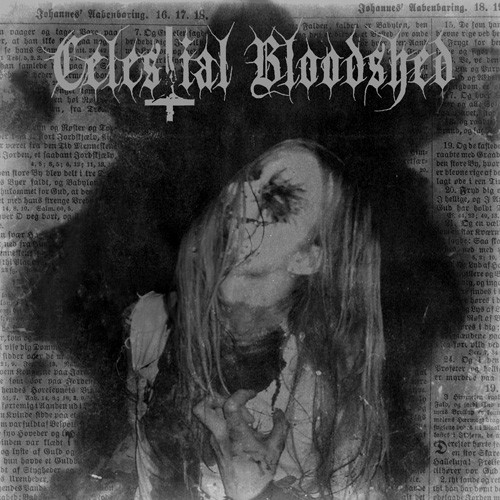 Celestial Bloodshed - Cursed, Scarred And Forever Possessed [LP]
